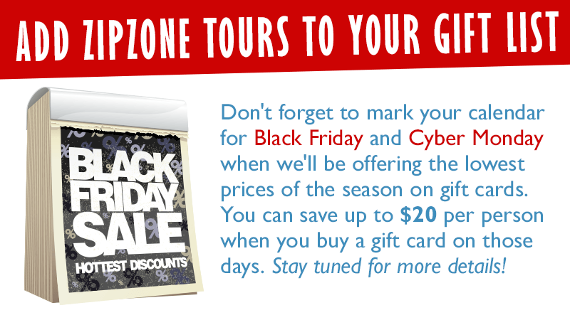 Add ZipZone Tours to Your Gift List!
